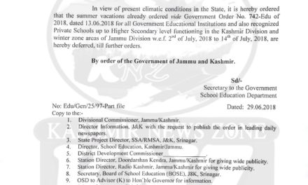 FLASH:   Summer vacations in Schools deferred till further orders