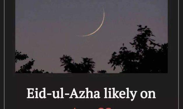 Zil-Hajj moon sighted, Eid-ul-Azha to be celebrated on August 22