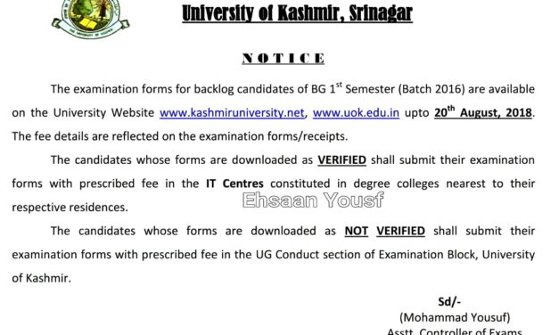 Kashmir University  Student Special By Ehsaan Yousf  Examination forms for BACKLOG candidates of BG 1st Semester (Batch 2016).