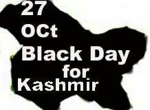 Oct 27- Black Day in Kashmir History