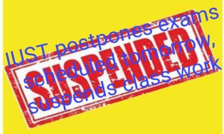 IUST postpones exams scheduled tomorrow, suspends class work